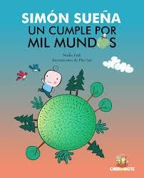 Libro Simon Sue/A Un Cumple Por Mil Mundos
