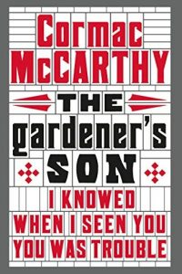 Descargar The Gardener'S Son Mccarthy Cormac