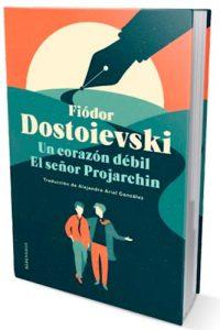 Descargar Un Corazon Debil /El Se/Or Projarchin Dostoievski Fiodor