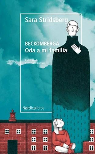 Libro Beckomberga : Oda A Mi Familia
