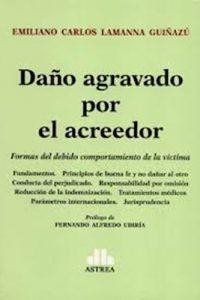 Descargar Derecho Agravado Por El Acreedor Lamanna Guiñazu Emiliano