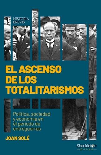 Libro El Ascenso De Los Totalitarismos