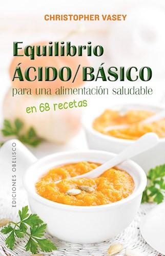 Libro Equilibrio  Acido / Basico Para Una Alimentacion Saludable