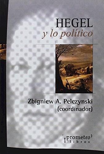 Libro Hegel Y Lo P0Litico