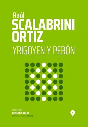 Libro Irigoyen Y Peron