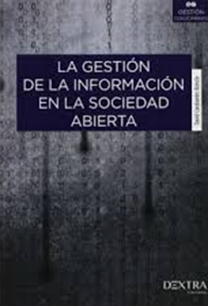 Libro La Gestion De La Informacion En La Sociedad Abierta