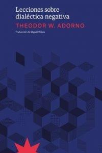 Descargar Lecciones Sobre Dialectica Negativa Adorno Theodor W.
