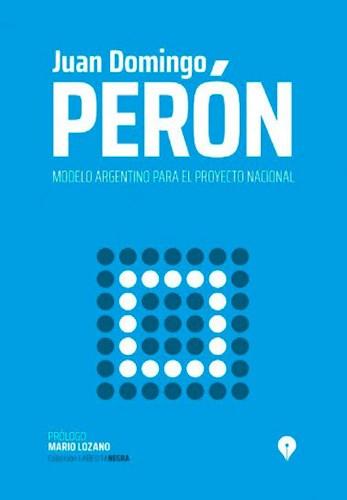 Libro Modelo Argentino Para El Proyecto Nacional