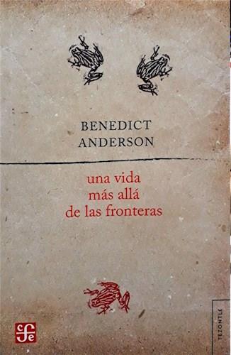 Libro Una Vida Mas Alla De Las Fronteras