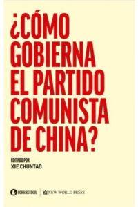 Descargar Como Gobierna El Partido Comunista En China? Chuntao Xie