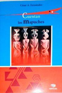 Descargar Cuentan Los Mapuches (Nva Edicion) Fernandez Cesar
