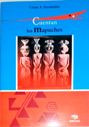 Libro Cuentan Los Mapuches (Nva Edicion)