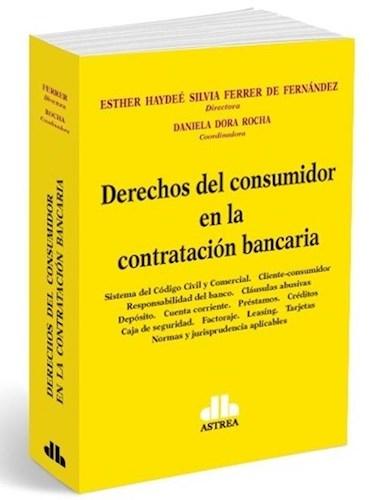 Libro Derechos Del Consumidor En La Contratacion Bancaria