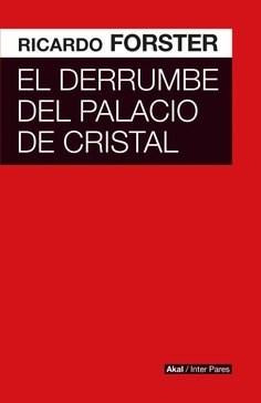 Libro El Derrumbe Del Palacio De Cristal