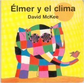 Libro Elmer Y El Clima