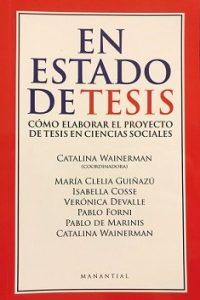 Descargar En Estado De Tesis .Como Elaborar El Proyecto De Tesis En Ciencias Sociales Wainerman Catalina