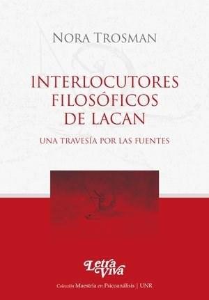 Libro Interlocutores Filosoficos De Lacan