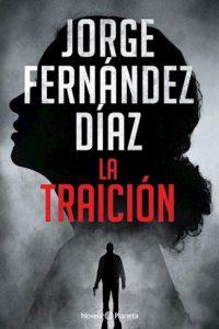 Descargar La Traicion Fernandez Diaz Jorge