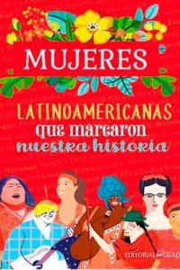 Descargar Mujeres Latinoamericanas Que Marcaron Nuestra Historia