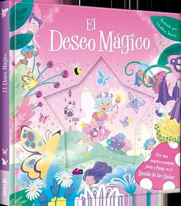 Libro Destellos Magicos - El Deseo Magico