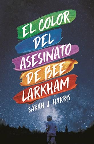 Libro El Color Del Asesinato De Bee Larkham