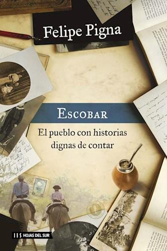 Libro Escobar .El Pueblo Con Historias Dignas De Contar