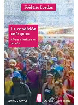Libro La Condicion Anarquica