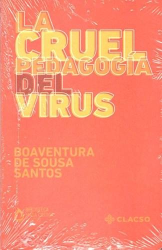Libro La Cruel Pedagogia Del Virus