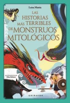 Libro Las Historias Mas Terribles De Monstruos Mitologicos