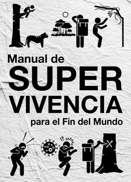 Libro Manual De Supervivencia Para El Fin Del Mundo