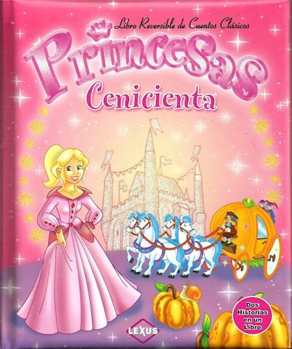 Libro Princesas Cenicienta Libro Reversible Dos Historias