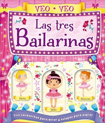 Libro Veo Veo - Las Tres Bailarinas