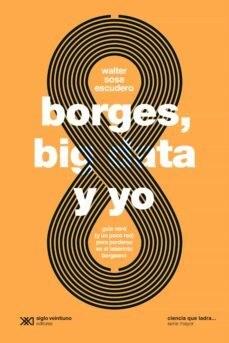 Libro Borges , Big Data Y Yo