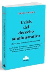 Descargar Crisis Del Derecho Administrativo Balbin Carlos F.