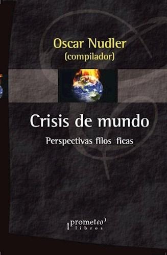 Libro Crisis Del Mundo. Perspectivas Filosoficas