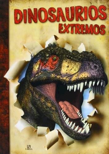 Libro Dinosaurios Extremos