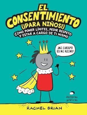 Libro El Consentimiento ( Para Niños Y Niñas )