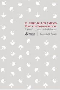 Descargar El Libro De Los Amigos Von Hofmannsthal Hugo