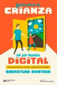Descargar Guia Para La Crianza En Un Mundo Digital Bortnik Sebastian