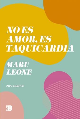 Libro No Es Amor , Es Taquicardia