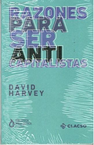 Libro Razones Para Ser Anticapitalistas