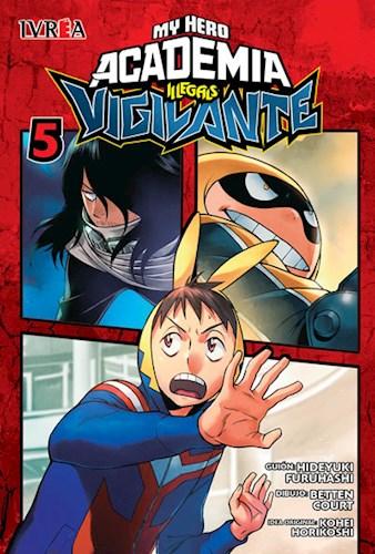 Libro 5. My Hero Academia Illegals : Vigilante