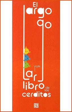 Libro El Largo , Largo Libro De Los Cerditos