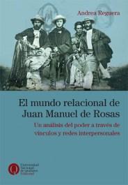 Libro El Mundo Relacional De Juan Manuel De Rosas