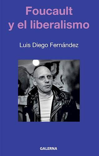 Libro Foucault Y El Liberalismo