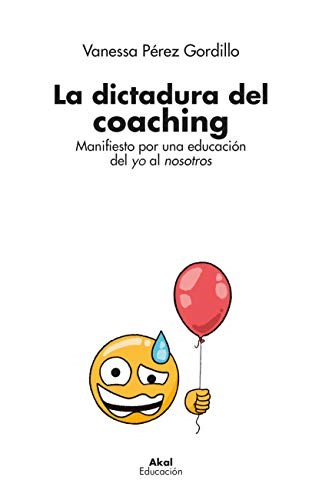 Libro La Dictadura Del Coaching