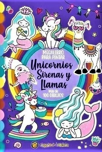 Libro Megalibro Para Pintar : Unicornios Sirenas Y Llamas