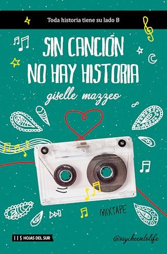 Libro Sin Cancion No Hay Historia
