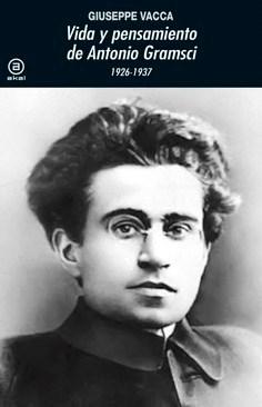 Libro Vida Y Pensamiento De Antonio Gramsci