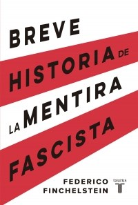 Libro Breve Historia De La Mentira Fascista